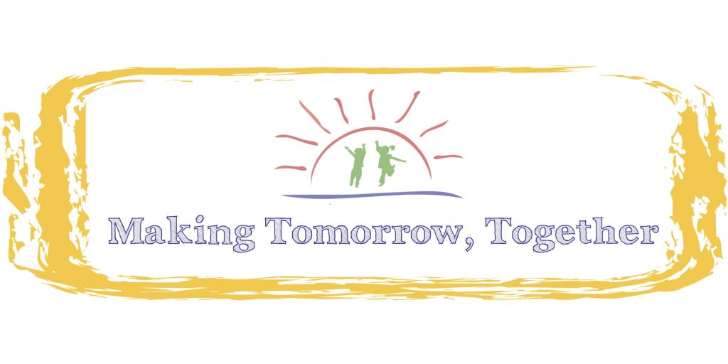 Making Tomorrow, Together